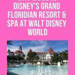Why We Love Disney's Grand Floridian Resort at Walt Disney World