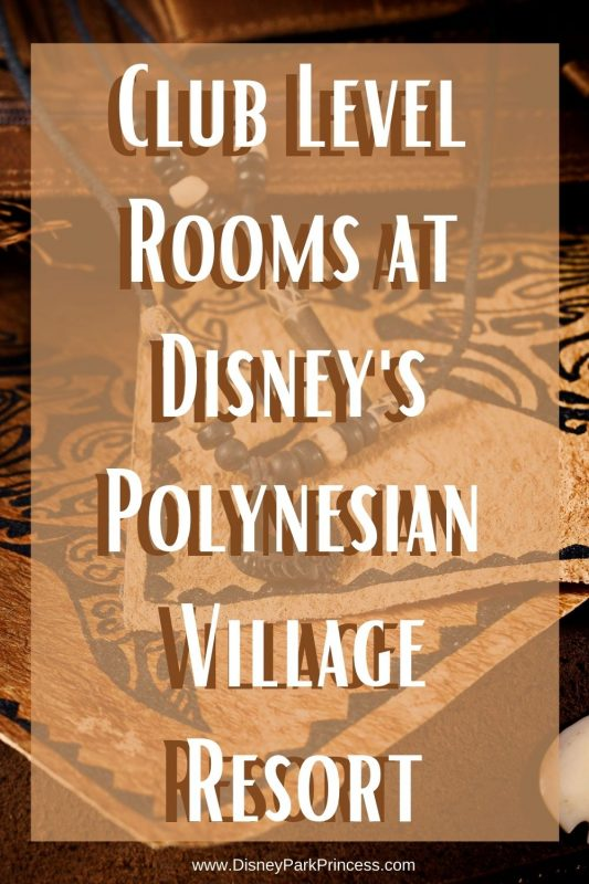 The Club Level at Disney's Polynesian Village Resort at Walt Disney World are the perfect option for an incredible family vacation! Learn all about our stay at this Magic Kingdom Resort. #disneyworld #waltdisneyworld #disneyspolynesian #disneytips #luxurytravel #disneyclublevel