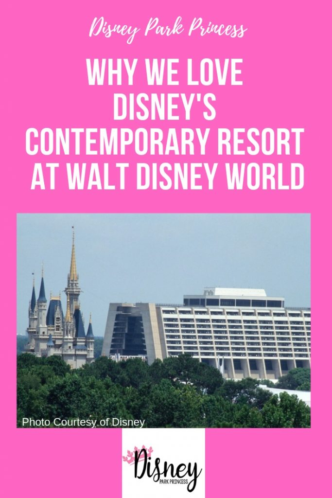 Why We Love Disney's Contemporary Resort