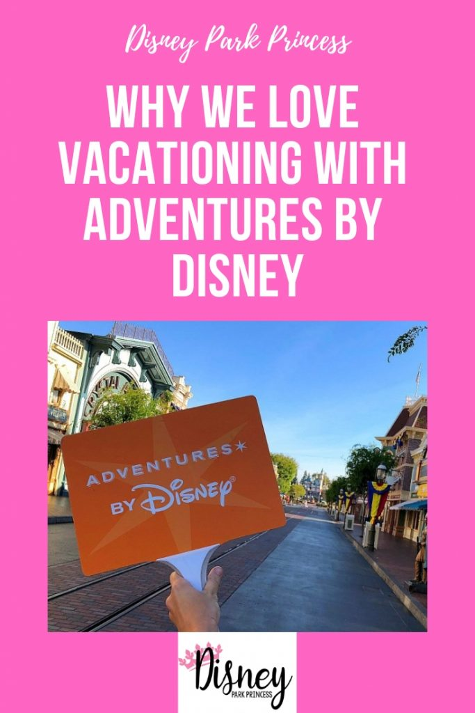 Why We Love Vacationing With Adventures by Disney