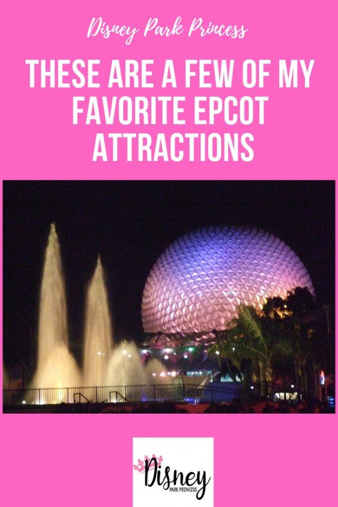 Favorite Epcot attractions Walt Disney World
