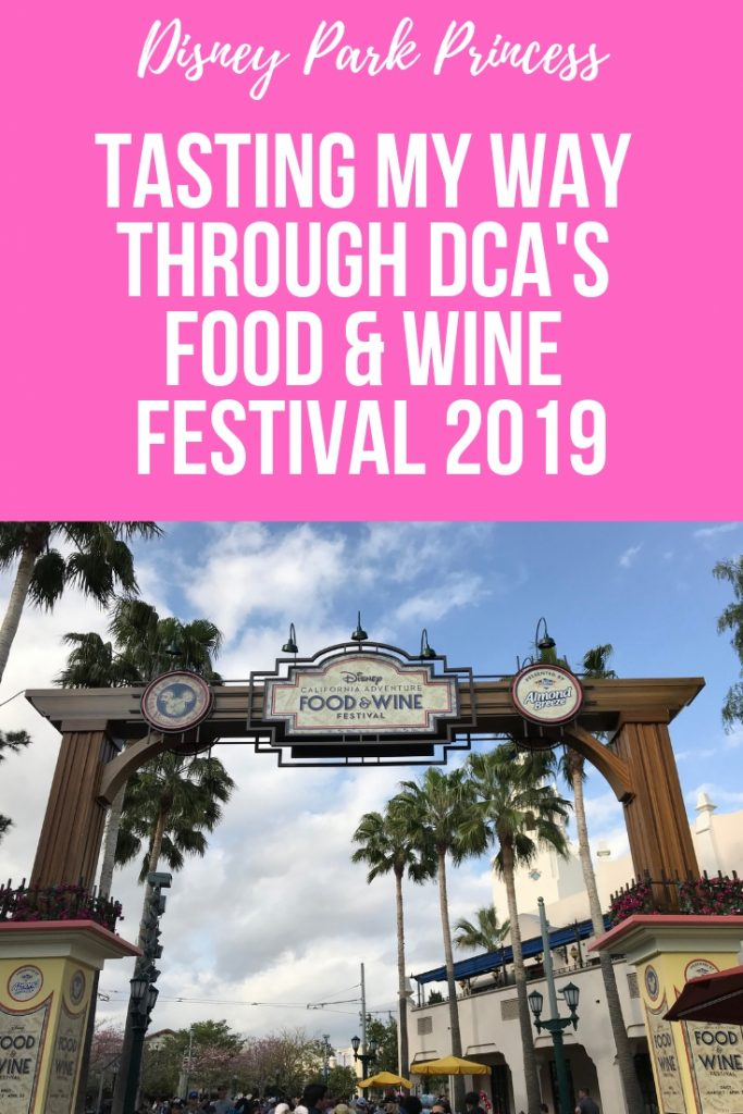 Tasting My Way Through Disney's California Adventure Food & Wine Festival 2019 #disneycaliforniaadventurefoodandwine