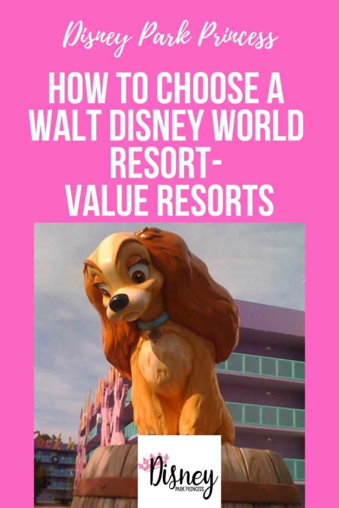 How to Choose a Walt Disney World Resort- Value Resorts #waltdisneyworld