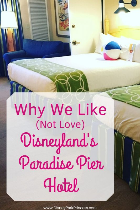 Learn why we like (but maybe not love) Disney's Paradise Pier Hotel at Disneyland! #disneyland #paradisepier #disneylandresort #californiaadventure #worldofcolor