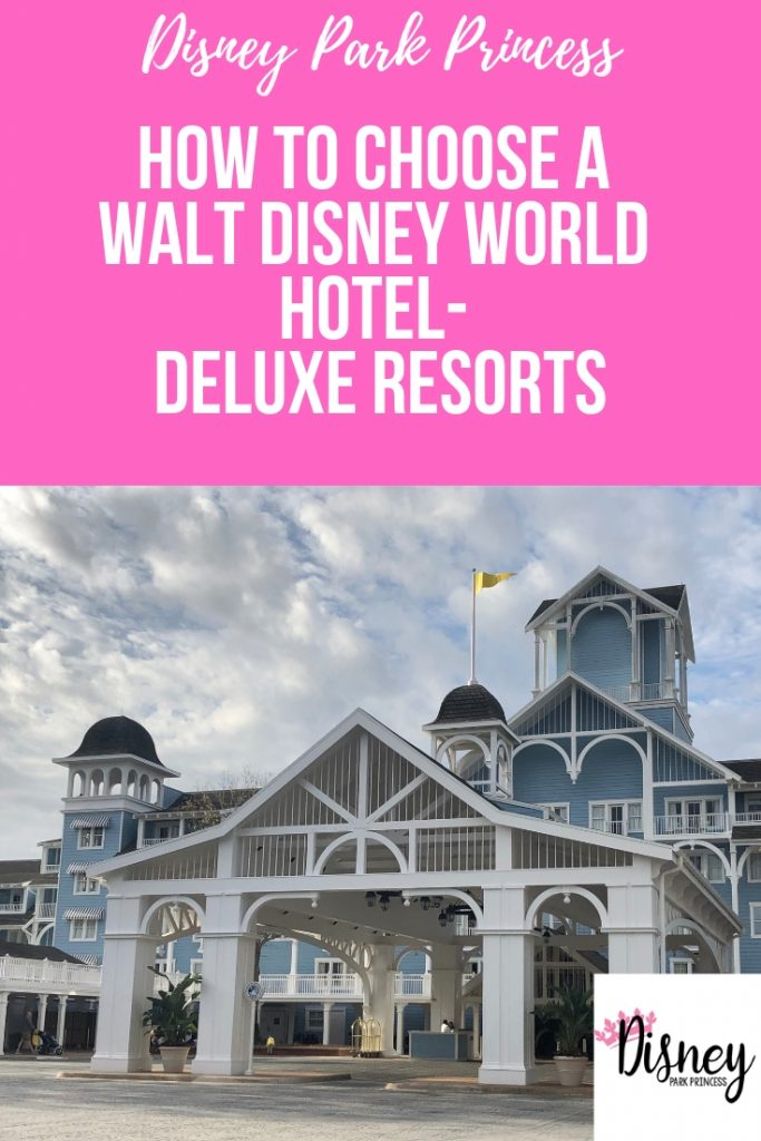 How to Choose a Walt Disney World Hotel - Deluxe Resorts #disneyworld #greathotels #disneyresorts