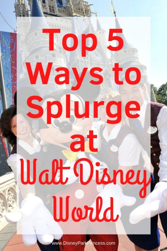 Looking for a little extra luxury on your Disney vacation? Here are our Top 5 Favorite Ways to Splurge at Walt Disney World! #luxurytravel #waltdisneyworld #disneyworld #wdw #treatyourself