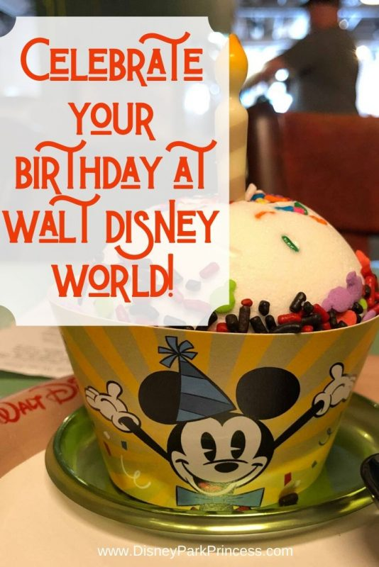 Birthdays at Walt Disney World can be magical. Learn our Top 5 Tips for celebrating your borthday at Walt Disney World! #disneyworld #birthday