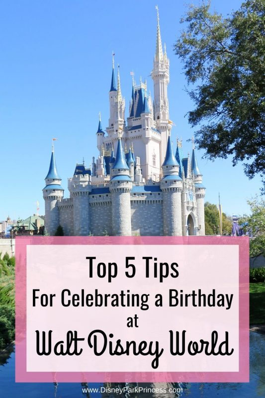Walt Disney World is my favorite place to spend my birthday. Birthdays at Walt Disney World are magical! Learn our Top 5 Tips for celebrating your birthday at Walt Disney World!
