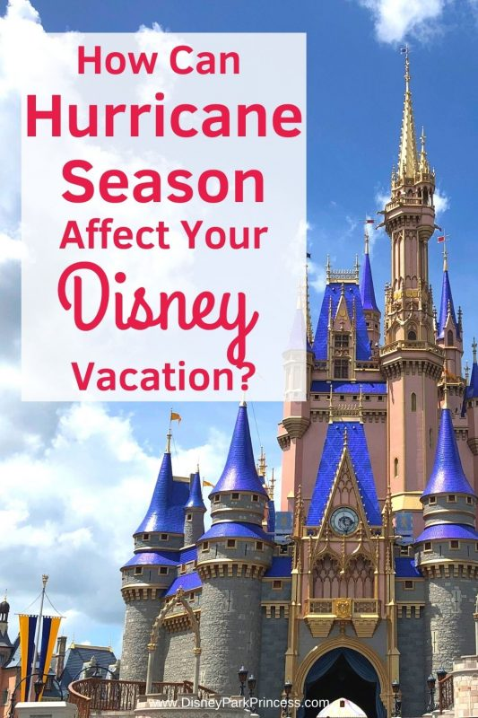 Hurricane Season can disrupt the most carefully planned Disney vacation! Learn what happens if a hurricane will affect your trip to Walt Disney World, Disneyland, or on the Disney Cruise Line! #hurricaneseason #travel #disneyworld #disneycruise #disney #disneytips