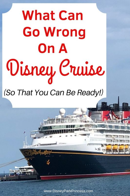 """What Can Go Wrong On your Disney Cruise (And how to be ready!) Not even Disney Cruise Line can be perfect all of the time! Learn some of the most common """"issues"""" you may experience on your Disney Cruise, and how to handle them. #disneycruise #travel #whatcangowrong #solutions"""