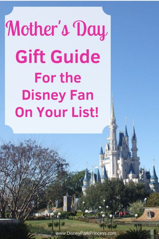The ultimate Mother's Day Gift Guide for the Disney fan in your life! There is something for every Disney Mom (or mother figure) on this list!
