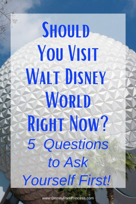 Walt Disney World is open - hooray! But wait.. we are still in the middle of a pandemic! Should you plan a trip to Walt Disney World right now? Ask yourself these 5 questions first! #waltdisneyworld #disneyworld #pandemic #disneyadvice #disneytips