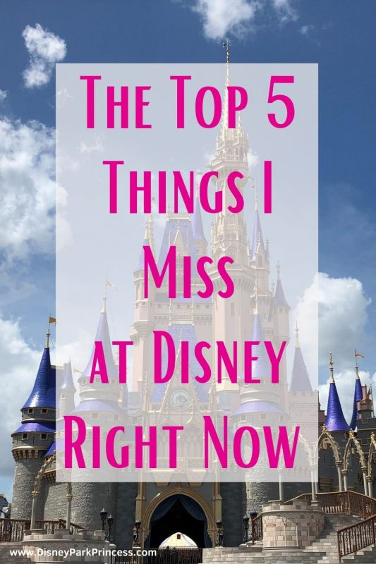 Are you in serious Disney withdrawal? I am! Here are the Top 5 Things I miss About Disney right now! #waltdisneyworld #disneyland #disneycruiseline #disneytips #disneywithdrawal