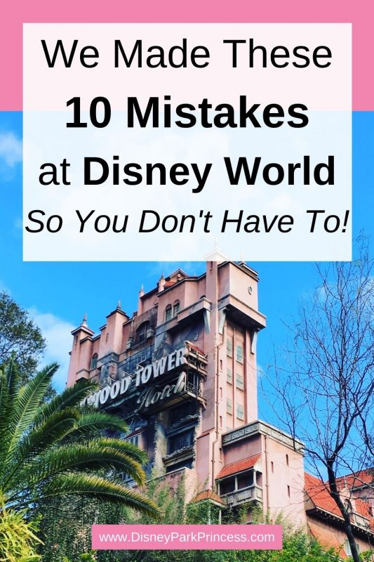 10 Walt Disney World Mistakes We Made - So You Don't Have To!