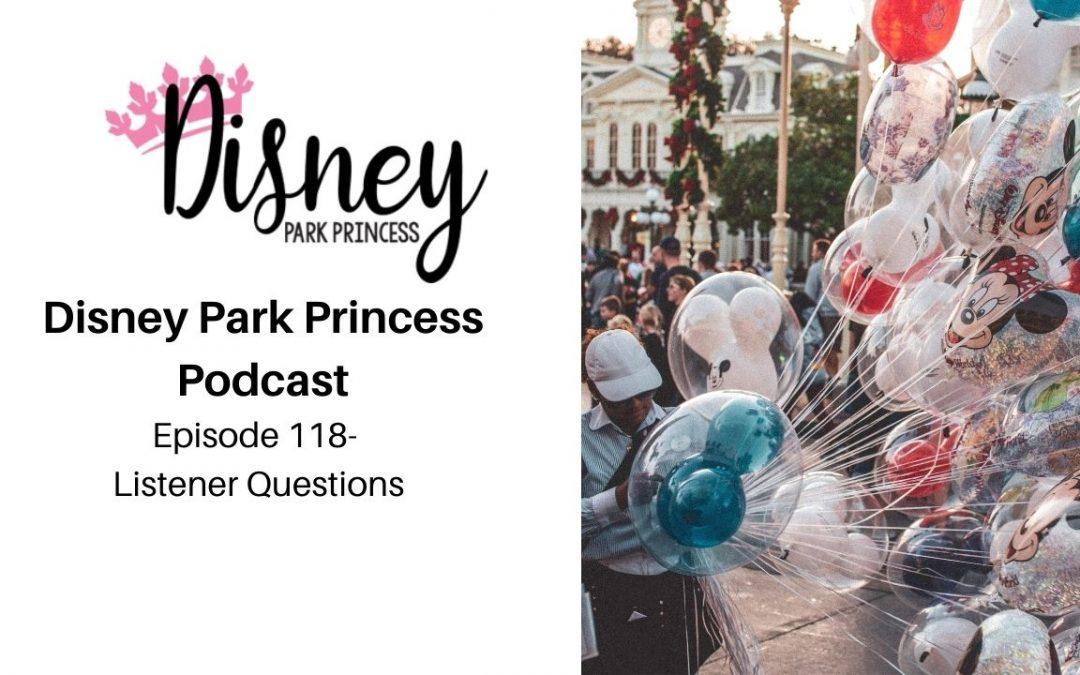 Episode 118- Listener Questions