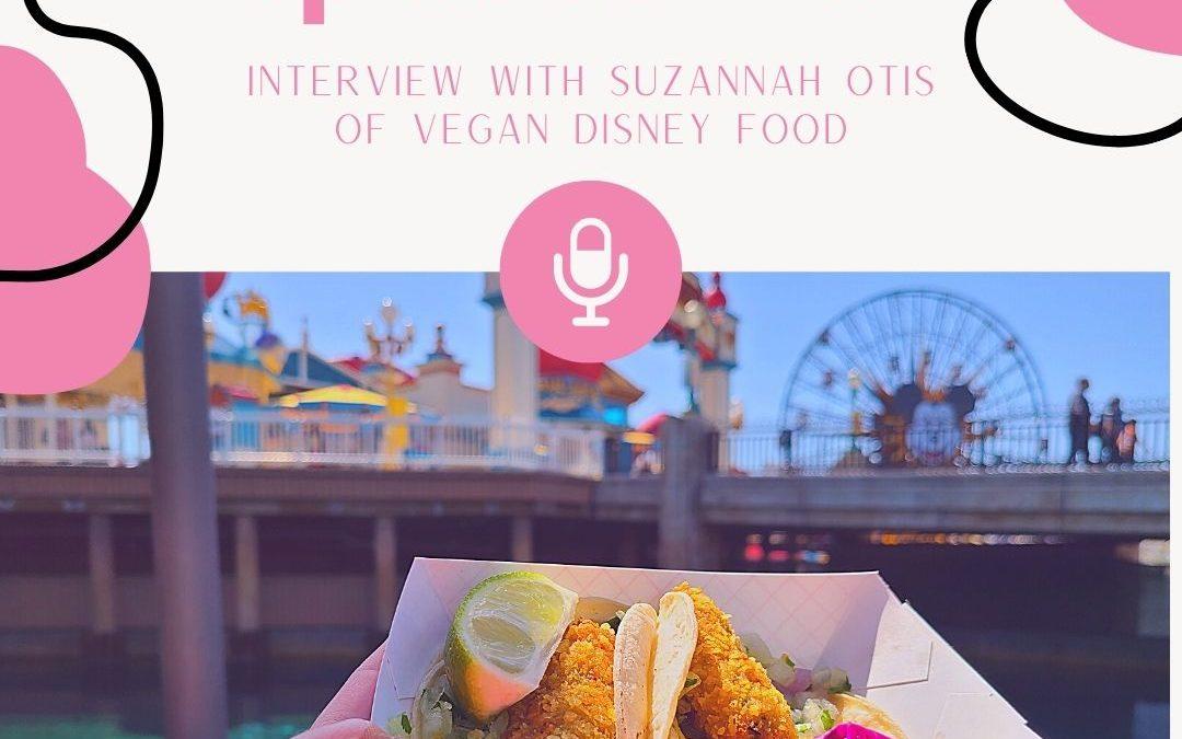 Episode 124- Vegan at Walt Disney World