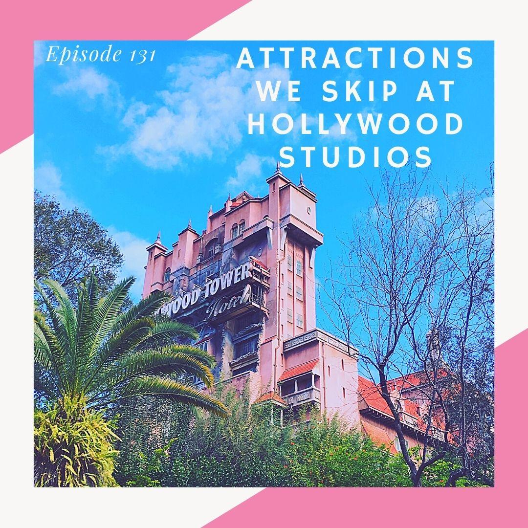Attractions we skip at hollywood studios