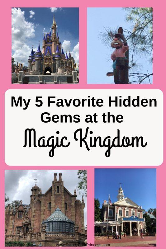 Hidden Gems Magic Kingdom