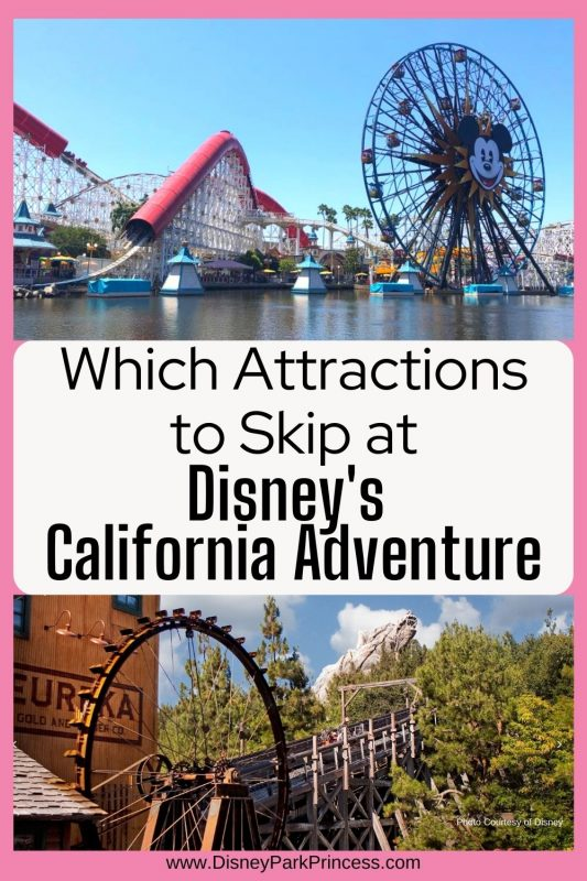 Which Attractions to Skip at Disney's California Adventure