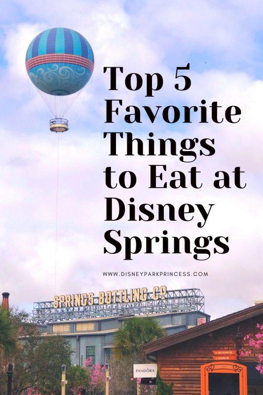 Top 5 Favorite Things to Eat Disney Springs