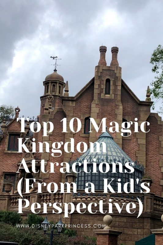 Top 10 Magic Kingdom Attractions (From a Kid's Perspective)